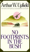 No Footprints in the Bush by Arthur W. Upfield
