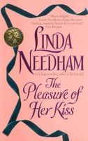 The Pleasure of Her Kiss by Linda Needham