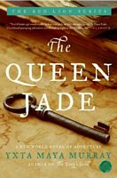 The Queen Jade by Yxta Maya Murray