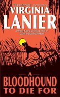 A Bloodhound to Die For by Virginia Lanier