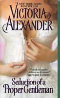 Seduction of a Proper Gentleman by Victoria Alexander