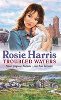 Troubled Waters by Rosie Harris