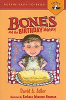 Bones and the Birthday Mystery by David A. Adler
