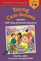 Young Cam Jansen and the 100th Day of School by David A. Adler