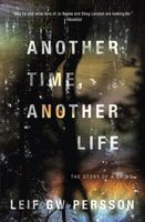 Another Time, Another Life by Leif G.W. Persson