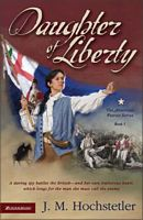 Daughter of Liberty by J.M. Hochstetler
