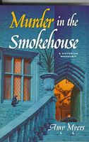 Murder in the Smokehouse by Amy Myers