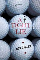 A Tight Lie by Don Dahler