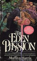 The Eden Passion by Marilyn Harris