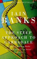 The Steep Approach to Garbadale by Iain M. Banks