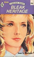 Bleak Heritage by Jean S. MacLeod