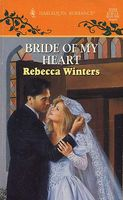 Bride of My Heart by Rebecca Winters