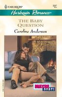 The Baby Question by Caroline Anderson