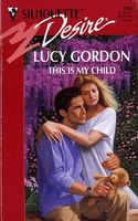 This Is My Child by Lucy Gordon