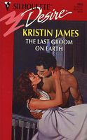 The Last Groom on Earth by Kristin James