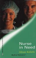 Nurse in Need by Alison Roberts