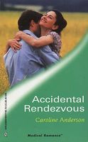 Accidental Rendezvous by Caroline Anderson