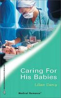 Caring For His Babies by Lilian Darcy