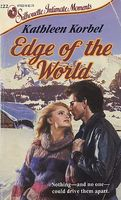 Edge of the World by Kathleen Korbel