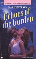 Echoes of the Garden by Marilyn Tracy