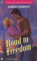 Road to Freedom by Doreen Roberts