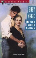 Baby Magic by Marion Smith Collins