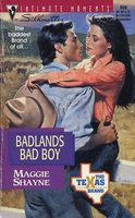 Badlands Bad Boy by Maggie Shayne