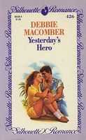 Yesterday's Hero by Debbie Macomber