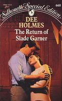 The Return of Slade Garner by Dee Holmes