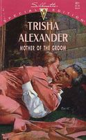 Mother of the Groom by Trisha Alexander