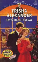 Let's Make It Legal by Trisha Alexander