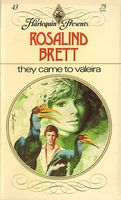 They Came to Valeira by Rosalind Brett