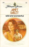 Wild And Wonderful Janet Dailey