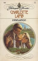 Infatuation by Charlotte Lamb
