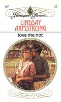 Love Me Not by Lindsay Armstrong