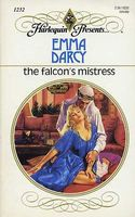The Falcon's Mistress by Emma Darcy