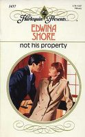 Not His Property by Edwina Shore
