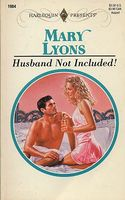 Husband Not Included! by Mary Lyons