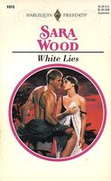 White Lies by Sara Wood