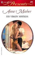 His Virgin Mistress by Anne Mather