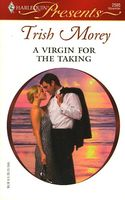 A Virgin For the Taking by Trish Morey