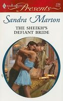 The Sheikh's Defiant Bride by Sandra Marton