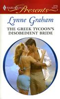The Greek Tycoon's Disobedient Bride by Lynne Graham