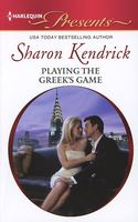 Playing the Greek's Game by Sharon Kendrick