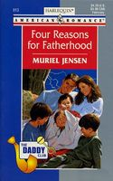 Four Reasons for Fatherhood by Muriel Jensen