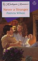Never A Stranger by Patricia Wilson