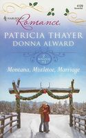 Montana, Mistletoe, Marriage: A Bride for Rocking H Ranch by Donna Alward