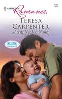 Sheriff Needs a Nanny by Teresa Carpenter