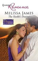 The Sheikh's Destiny by Melissa James