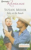 Baby on the Ranch by Susan Meier